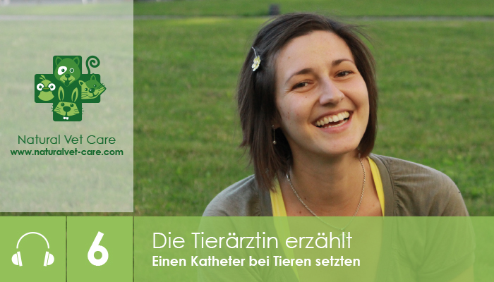 podcast_6_naturalvetcare_einen_katheter_bei_tieren_setzten